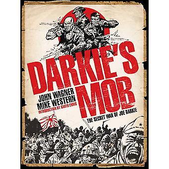 Darkie's Mob John Wagner - Mike Western - 9781848564428 kirja