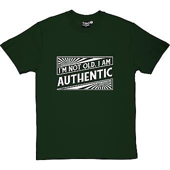 I'm Not Old. I Am Authentic Racing Green Men's T-Shirt