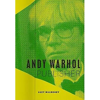 Andy Warhol - Publisher by Andy Warhol - Publisher - 9780226542843 Bo