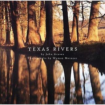 Texas Rivers John Graves - 9780292701984 Kirja