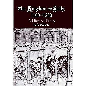 Das Königreich Sizilien, 1100-1250: eine literarische Geschichte (Mittelalter)