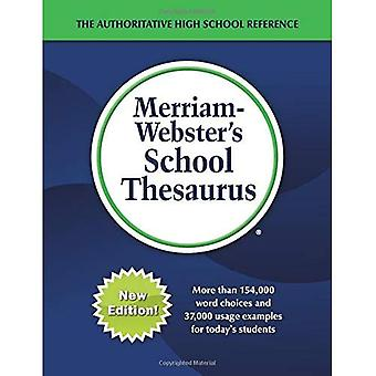 Merriam-Webster's School Thesaurus: Designed for Students Aged 14