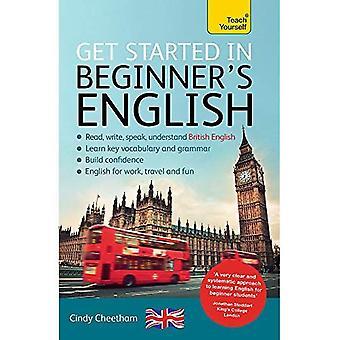Kom igång i Nybörjarens brittisk engelska (lära sig engelska som främmande språk): en kort fyra-kompetens grundkurs i EFL / ESL