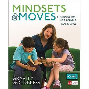 Mindsets and Moves: Strategies That Help Readers Take Charge, Grades 1-8 (Corwin Literacy)