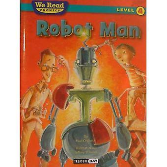 Robot Man (We Read Phonics Level 4