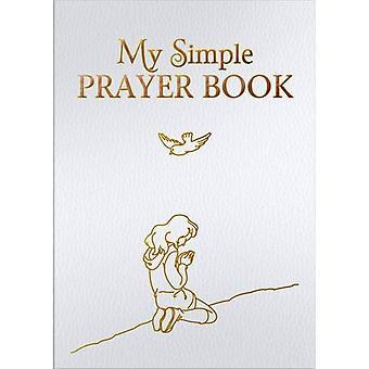 My Simple Prayer Book (CTS Children's Books)