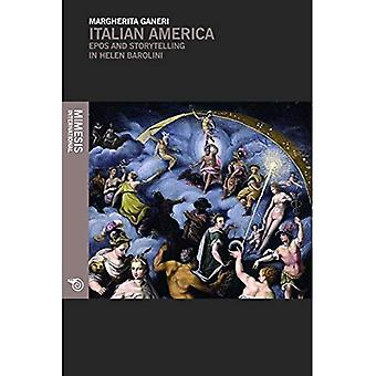 Italian America: Epos and Storytelling in Helen Barolini (Out of)