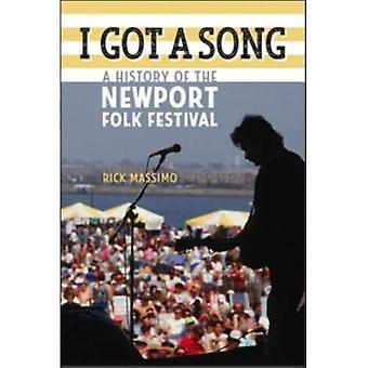 J'ai eu une chanson: une histoire du Festival Folk de Newport (musique/Interview)