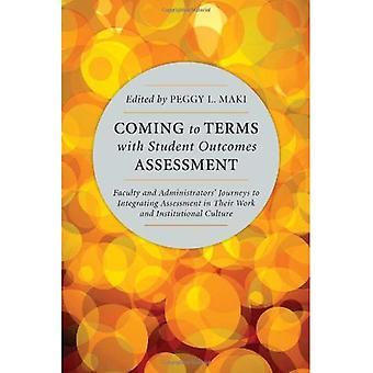 Coming to Terms with Student résultats évaluation: professeurs et des administrateurs voyages à intégrer l'évaluation dans leur travail et Cultu institutionnel