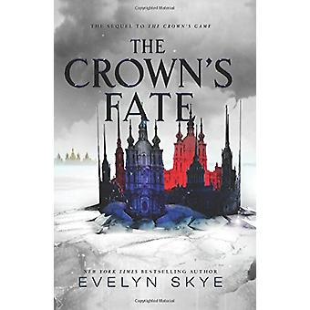 The Crown's Fate by Evelyn Skye - 9780062422620 Book