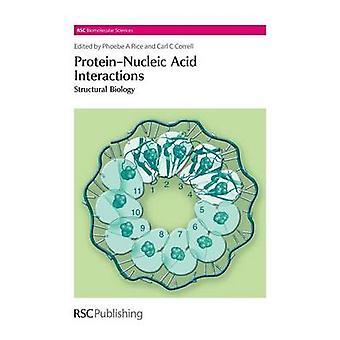 ProteinNucleic Säure Interaktionen Strukturbiologie von Reis & Phoebe A