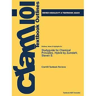 StudyGuide für chemische Grundsätze Hybrid von Zumdahl Steven S. von Cram101 Lehrbuch Bewertungen