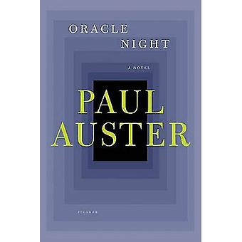 Oracle Night by Paul Auster - 9780312428952 Book