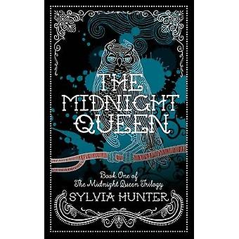 The Midnight Queen by Sylvia Hunter - 9780749020460 Book