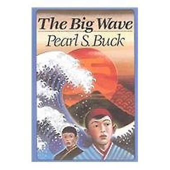 The Big Wave by Pearl S Buck - 9780812449167 Book