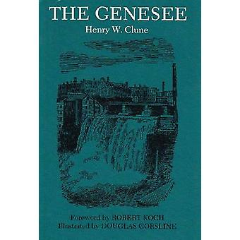 The Genesee by Robert Koch - 9780815624363 Book