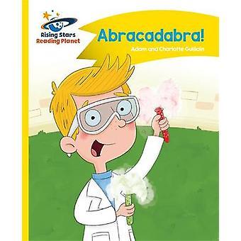 Reading Planet - Abracadabra! - Yellow - Comet Street Kids by Adam Gui