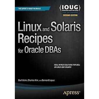 Linux and Solaris Recipes for Oracle DBAs - 2015 (2nd Revised edition)