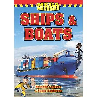 Ships & Boats by Nicholle Carriere - 9781926700762 Book