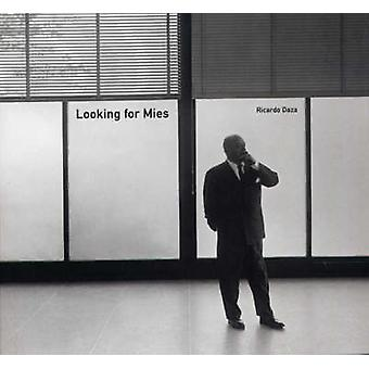 Looking for Mies (2nd Revised edition) by Ricardo Daza - 978849695437