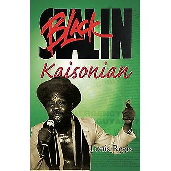 Black Slain Kaisonian by Louis Regis - 9789768189516 Book