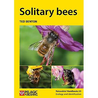 Solitary Bees by Ted Benton - 9781784270889 Book
