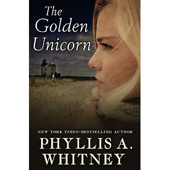 The Golden Unicorn by The Golden Unicorn - 9781504047029 Book