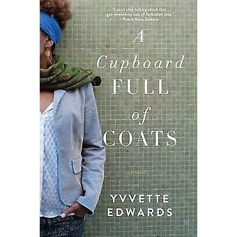 A Cupboard Full of Coats by Yvvette Edwards - 9780062183736 Book