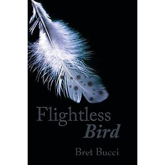 Flightless Bird by Bucci & Bret