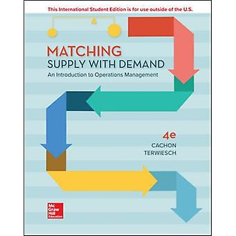 Matching Supply with Demand An Introduction to Operations M by Gerard Cachon