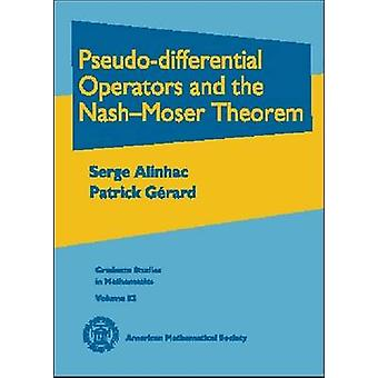 Pseudo-differential Operators and the Nash-Moser Theorem by Serge Ali