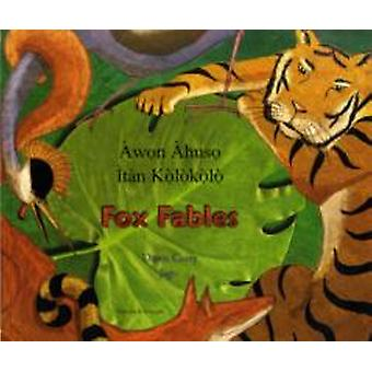 Fox Fables in Yoruba and English by Dawn Casey & Illustrated by Jago