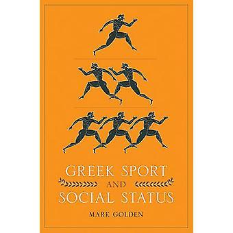 Greske Sport og sosial Status ved å merke Golden - 9780292721531 bok