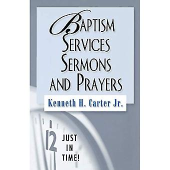 Baptism Services, Sermons and Prayers (Just in Time!)