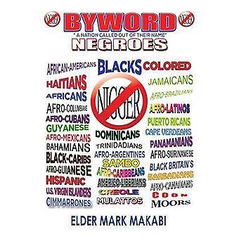 Byword A Nation Called out of Their Name by Makabi & Mark