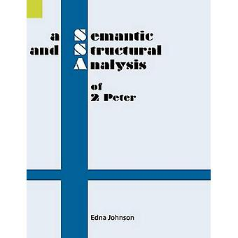 A Semantic and Structural Analysis of 2 Peter by Johnson & Edna