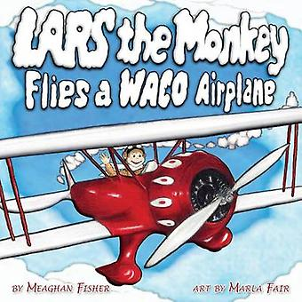 Lars the Monkey Flies a Waco Airplane by Fisher & Meaghan