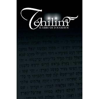 Tehilim El Libro de los Salmos by Rabino Isaac Weiss