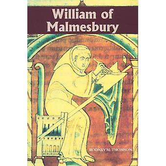 William of Malmesbury by Thomson & R. M.