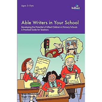 Able Writers in Your School by Moses & Brian