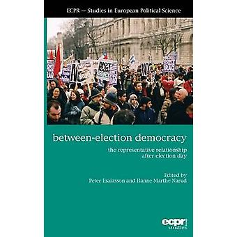 BetweenElection Democracy by Esaiasson & Peter