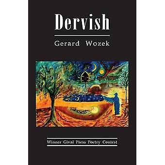 Dervish by Wozek & Gerard