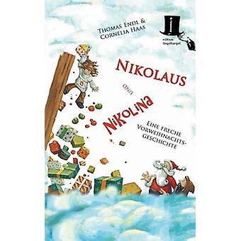 Nikolaus und Nikolina by Endl & Thomas