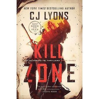 Kill Zone a Lucy Guardino FBI Thriller by Lyons & CJ