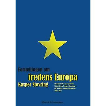 Fortllingen om fredens Europa by Stvring & Kasper