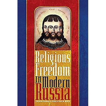 Religious Freedom in Modern Russia by Randall A. Poole - 978082294549