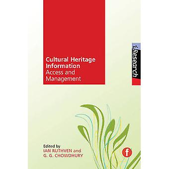 Cultural Heritage Information by Ian Ruthven - G. G. Chowdhury - 9781