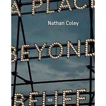 Nathan Coley by Lisa Le Feuvre - 9783775736756 Book
