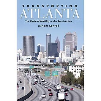 Transportu Atlanta (seria SUNY w miejskich porządku publicznego)