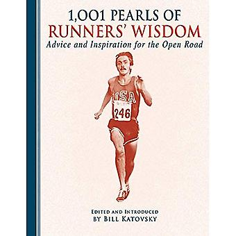 1001 Pearls of Running Wisdom: Advice and Inspiration for the Open Road